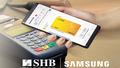 SHB hợp tác cùng Samsung đem đến nhiều ưu đãi cho chủ thẻ