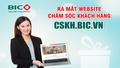 BIC ra mắt website chăm sóc khách hàng trực tuyến