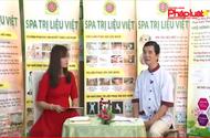 Gặp gỡ người đưa khí công và day ấn huyệt Việt Nam vào mô hình Spa Trị Liệu Việt- Lương y Phan Cao Bình