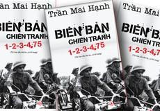 Tái bản tiểu thuyết 'Biên bản chiến tranh 1-2-3-4.75'