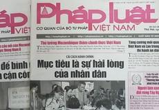 Báo Pháp luật Việt Nam - người bạn đồng hành tin cậy