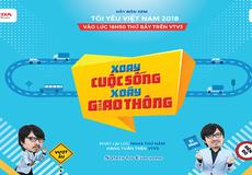 """Tôi yêu Việt Nam 2018 – nguồn cảm hứng mới mẻ với talk show  """"Xoay cuộc sống, xoáy giao thông"""""""