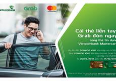 """Chương trình """"Cài thẻ liền tay, Grab đón ngay"""" dành cho thẻ tín dụng Vietcombank Mastercard"""