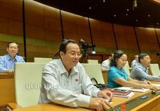 Quốc hội lùi thời gian thông qua Dự án Luật Đơn vị Hành chính – Kinh tế đặc biệt