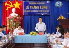 Bộ trưởng Lê Thành Long: Tư pháp góp phần phát triển kinh tế - xã hội Bạc Liêu