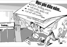 Giải pháp mạnh chấn chỉnh lạm thu đầu năm học