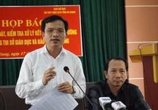 Ai là người nhắn tin để Phó phòng 'phù phép' các bài thi ở Hà Giang?