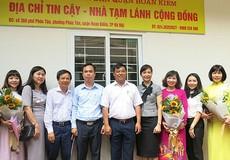 """""""Địa chỉ tin cậy - Nhà tạm lánh"""" chính thức ra mắt tại Hà Nội"""
