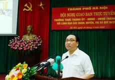 Bí thư Thành ủy Hà Nội: Xử lý vi phạm xây dựng ngay từ những viên gạch đầu tiên