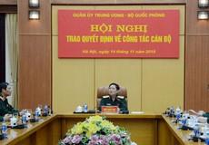 Quân ủy TƯ - Bộ Quốc phòng trao quyết định về công tác cán bộ