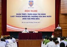Quán triệt Luật Trách nhiệm bồi thường của Nhà nước năm 2017