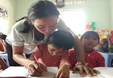 Cảm động những lớp học tình thương của các cô giáo khuyết tật