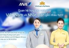 Khách bay được lợi sau hợp tác lịch sử giữa VNA và ANA