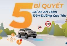5 Bí quyết lái xe an toàn trên cao tốc mà các tài xế cần biết