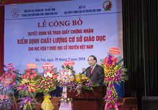 Lễ Công bố quyết định và trao giấy chứng nhận kiểm định chất lượng cơ sở giáo dục Học viện Y Dược học cổ truyền Việt Nam