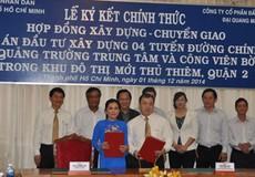TP. HCM ký kết hợp đồng xây dựng 4 tuyến đường chính trong khu đô thị Thủ Thiêm