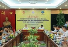 Ba Bộ phối hợp xây dựng và quản lý chỉ dẫn địa lý cho nông sản Việt