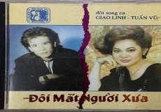 Cặp song ca Giao Linh- Tuấn Vũ từng gây 'chấn động' làng nhạc vàng
