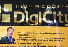 """DigiCity Việt Nam tung khuyến mại """"ảo"""" nhằm câu kéo khách hàng?"""