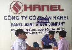 """Công ty Hanel bị """"tố"""" nhiều sai phạm khi thực hiện thoái vốn nhà nước"""