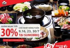 Giảm 30% hóa đơn cho chủ thẻ Quốc tế Maritime Bank khi thưởng thức món ăn tại SumoBBQ