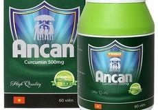 Thực phẩm chức năng Ancan bị phạt 65 triệu đồng vì quảng cáo chữa ung thư sai sự thật