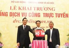 Khai trương Cổng dịch vụ công trực tuyến Bộ LĐ-TB&XH