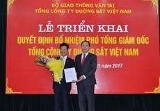 """Phó Cục trưởng Bộ Giao thông làm Phó """"Tổng"""" Đường sắt Việt Nam"""