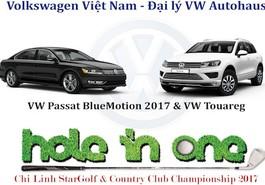 Touareg và Passat BlueMotion 2017 tài trợ chính thức Giải Golf Hole In One