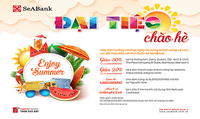 SeABank ưu đãi chủ thẻ SeABank  nhân dịp hè 2018