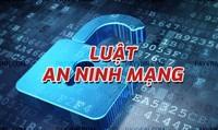 Luật An ninh mạng là hết sức cần thiết  trong bối cảnh hiện nay