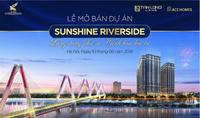 Tiếp tục mở bán Sunshine Riverside: Lắng đọng phù sa – Tinh hoa hội tụ