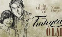 Nhiều hoạt động tưởng nhớ  30 năm ngày mất của hai nghệ sỹ tài ba Lưu Quang Vũ - Xuân Quỳnh