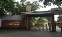 Nhiều sai phạm tại Trường Cao đẳng nghề cơ điện xây dựng Việt Xô chưa được xử lý