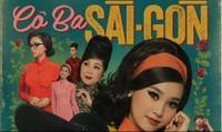 """""""Cô Ba Sài Gòn"""", """"đánh thức"""" giá trị tà áo dài truyền thống"""