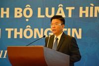 Đảm bảo thi hành thống nhất hiệu quả  Bộ luật Hình sự năm 2015 và Luật Tiếp cận thông tin