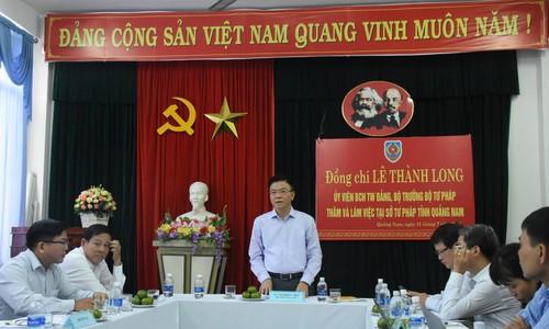 Bộ trưởng Tư pháp Lê Thành Long làm việc với Sở Tư pháp tỉnh Quảng Nam
