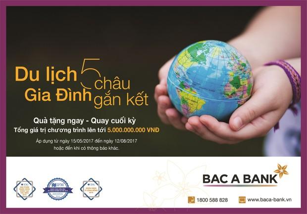 'Săn' chuyến du lịch nửa tỷ miễn phí từ BAC A BANK