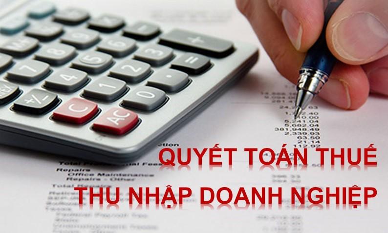 Lưu ý khi quyết toán thuế thu nhập DN năm 2018