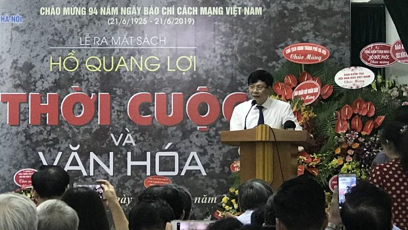 Nhà báo Hồ Quang Lợi: 'Văn hóa là gốc của đời sống con người'