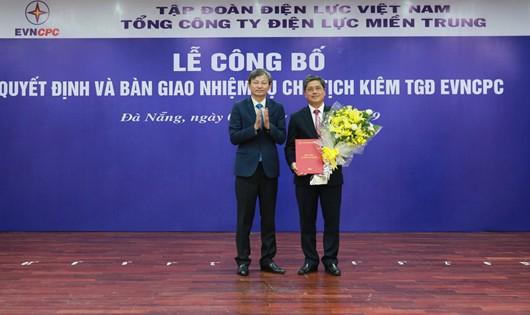 EVNCPC có tân Chủ tịch kiêm Tổng giám đốc